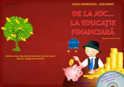 de la joc la educatie financiara